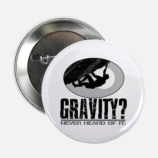 """Gravity? Rock Climber 2.25"""" Button"""