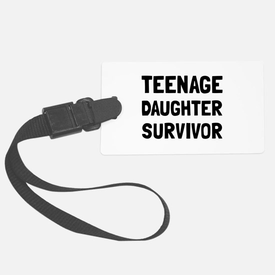 Teenage Daughter Survivor Luggage Tag