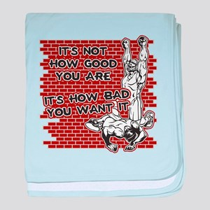 Wrestling How Good You Are baby blanket