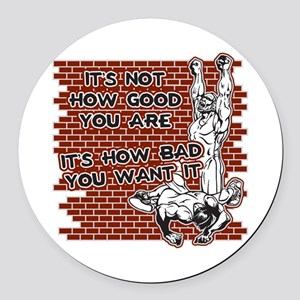 Wrestling How Good You Are Round Car Magnet