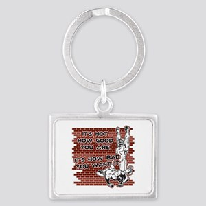 Wrestling How Good You Are Landscape Keychain