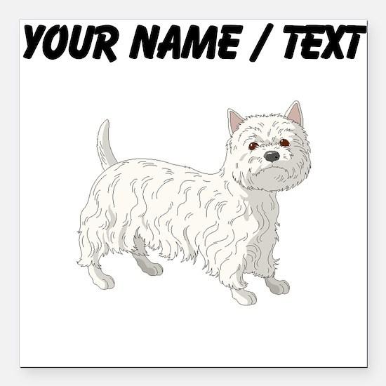 West Highland Terrier (Custom) Square Car Magnet 3