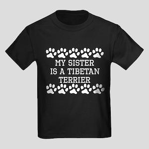 My Sister Is A Tibetan Terrier T-Shirt