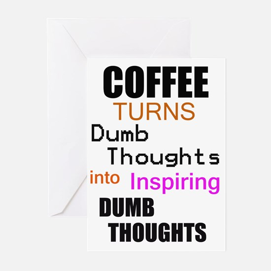 Coffee Thoughts Greeting Cards