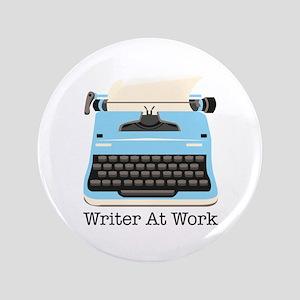 """Writer At Work 3.5"""" Button"""