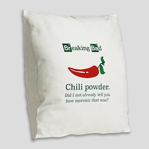 Breaking Bad Chili Powder Burlap Throw Pillow