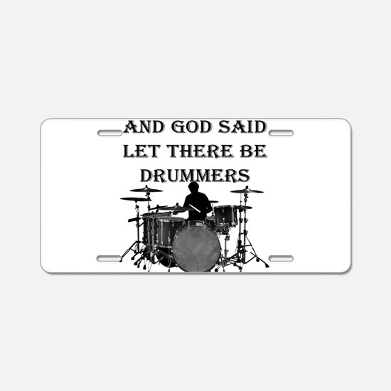 Drummers God Made Aluminum License Plate