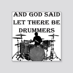 """Drummers God Made Square Sticker 3"""" x 3"""""""