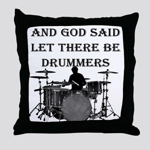 Drummers God Made Throw Pillow