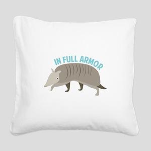 Armadillo_In_Full_Armor Square Canvas Pillow