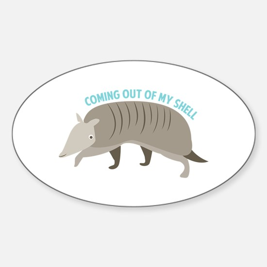 Armadillo_Coming_Out_Of_My_Shell Decal