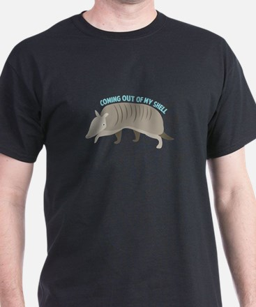 Armadillo_Coming_Out_Of_My_Shell T-Shirt