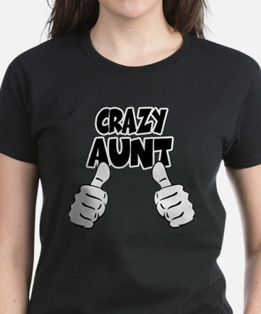Crazy Aunt Women's Dark T-Shirt