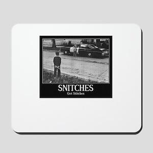 Snitches Mousepad