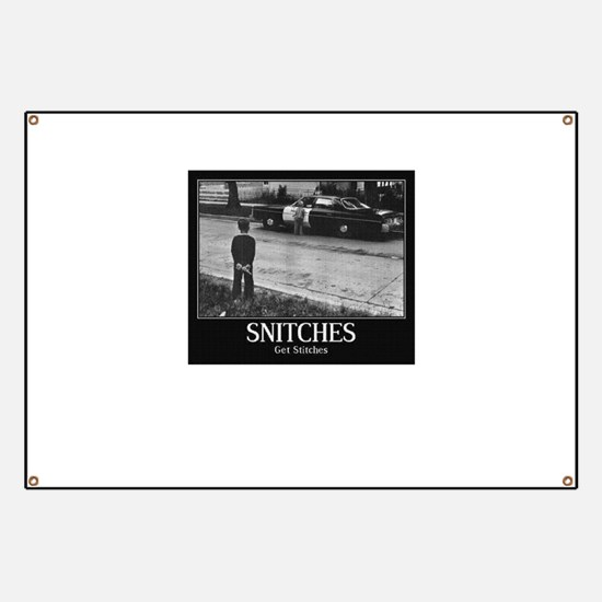 Snitches Banner