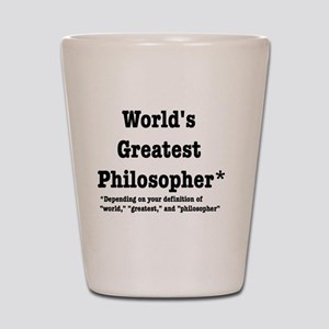 World's Greatest Philosopher Shot Glass