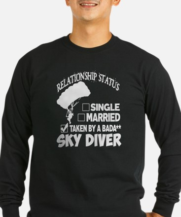 I'm Already Taken By A Skydive Long Sleeve T-Shirt