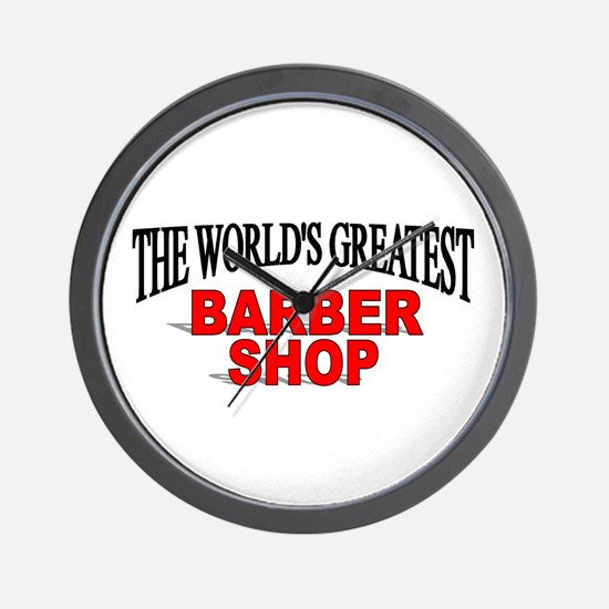 """""""The World's Greatest Barber Shop"""" Wall Clock"""