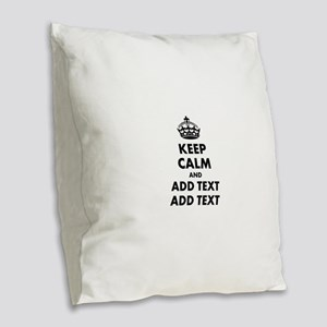Personalized Keep Calm Burlap Throw Pillow