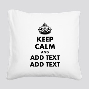 Personalized Keep Calm Square Canvas Pillow