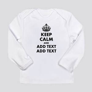 Personalized Keep Calm Long Sleeve Infant T-Shirt