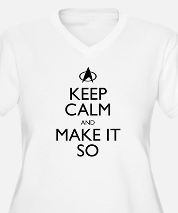 Keep Calm and Make It So Plus Size T-Shirt