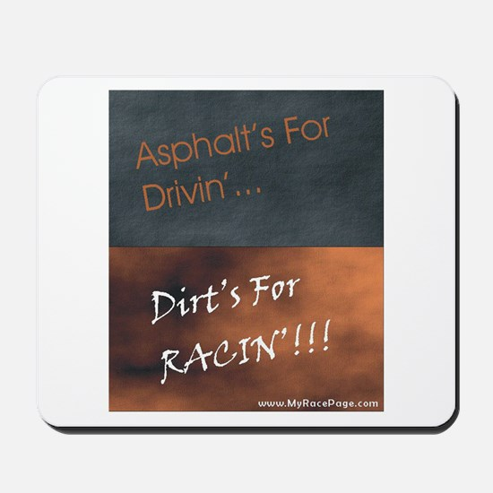 Asphalt and Dirt Mousepad