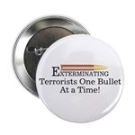 Exterminating Terrorists Button