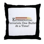 Exterminating Terrorists Throw Pillow