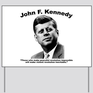 JFK Revolution Yard Sign