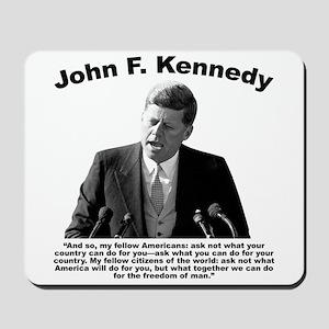 JFK Ask Not Mousepad