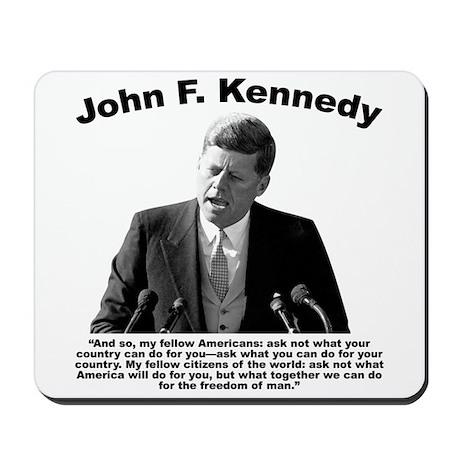 kennedy office supplies. JFK Ask Not Mousepad Kennedy Office Supplies F