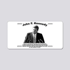 JFK Ask Not Aluminum License Plate