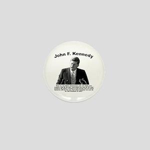 JFK Ask Not Mini Button