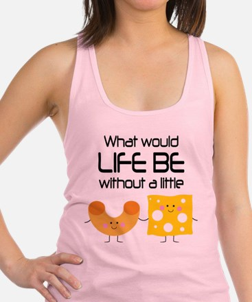 Mac and Cheese Funny Quote Racerback Tank Top
