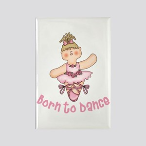 Born to Dance Rectangle Magnet