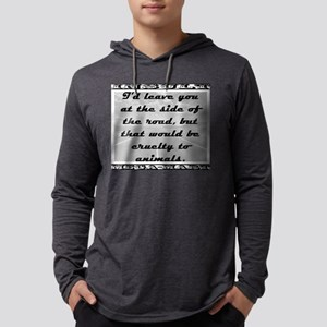 Id Leave You At The Side of the Road Mens Hooded S