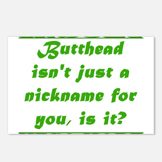 Butthead Isnt Just a Nickname Postcards (Package o