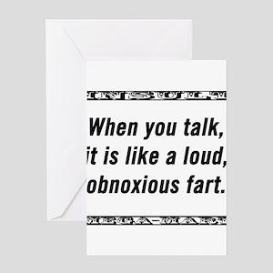 When You Talk It Is Like a Loud, Obnoxious Fart Gr