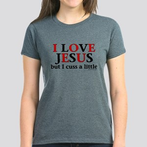 I Love Jesus, but... Women's Dark T-Shirt