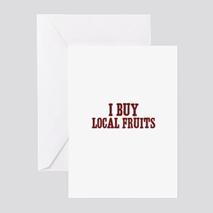 I buy local fruits Greeting Cards (Pk of 10)