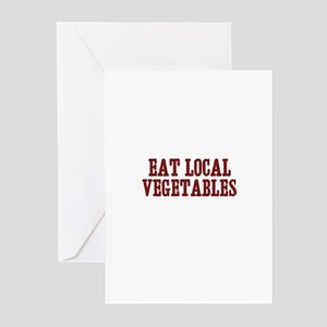 eat local vegetables Greeting Cards (Pk of 10)