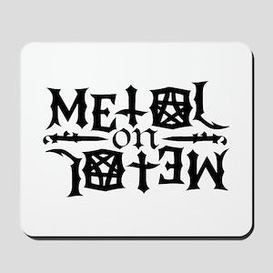 Metal on Metal Mousepad