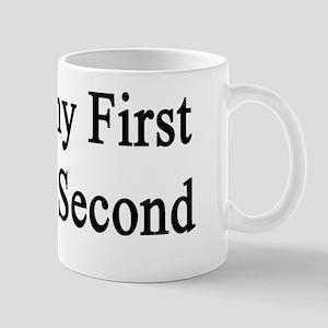 Geography First Sleeping Second  Mug