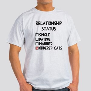 Relationship status cats Light T-Shirt