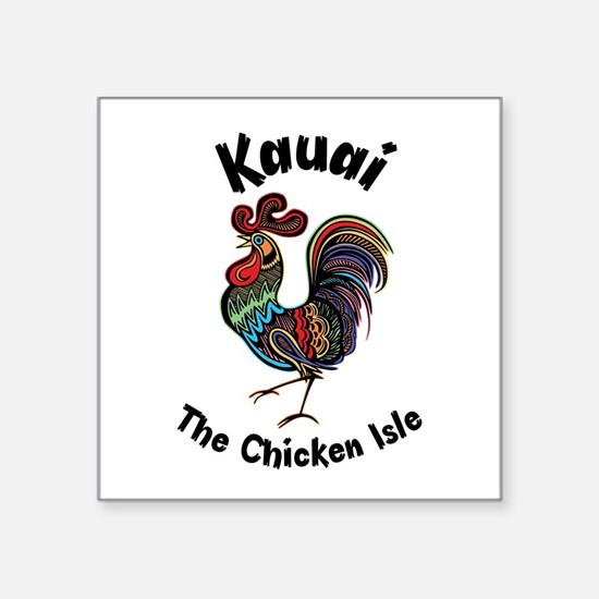 Kauai - The Chicken Isle Sticker