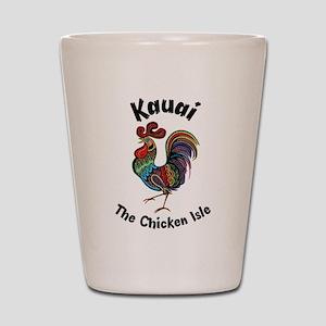 Kauai - The Chicken Isle Shot Glass