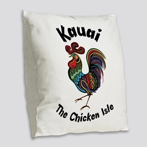 Kauai - The Chicken Isle Burlap Throw Pillow