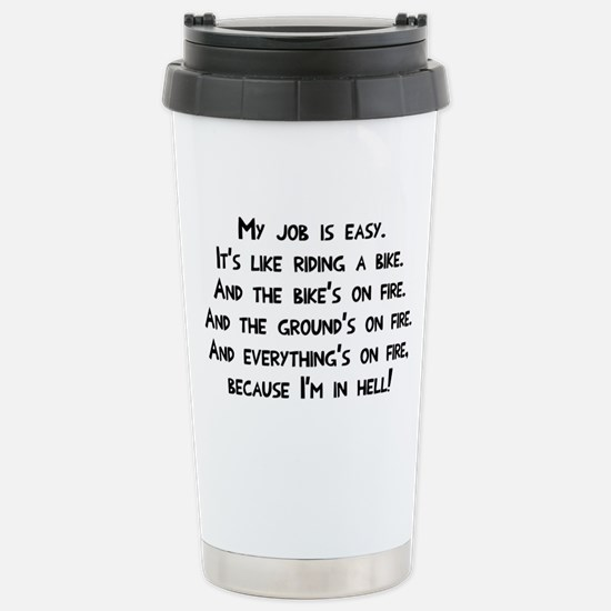My job in hell Stainless Steel Travel Mug