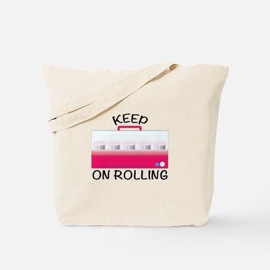 Keep On Rolling Tote Bag